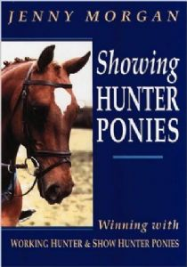 Showing Hunter Ponies by Jenny Morgan